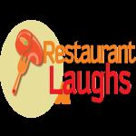 Restaurant Laughs